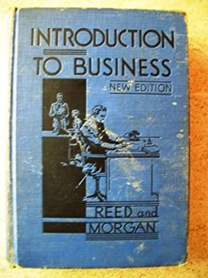 Introduction to Business: Reed, Clinton; Morgan,