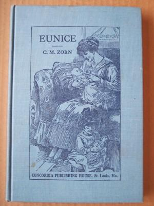 Eunice (Letters of a Fatherly friend to a Young Christian Mother)