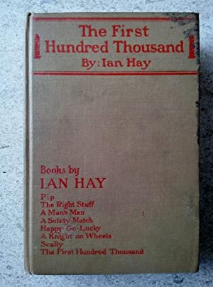 The First Hundred Thousand: Being the Unofficial: Hay, Ian