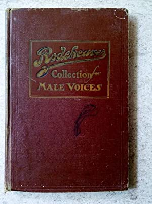 Rodeheaver Collection for Male Voices: One Hundred: Herbert, J. B.