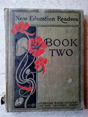 New Education Readers Book Two, Development of: Demarest, A. J.;
