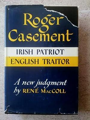 Roger Casement: A New Judgment: MacColl, Rene