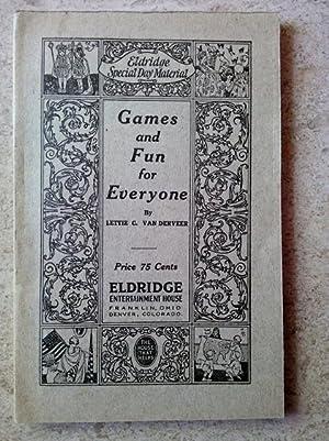Games and Parties for Everybody: A Helpful: Van Derveer, Lettie