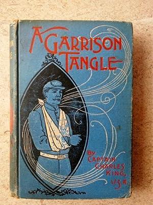 A Garrison Tangle: King, Charles