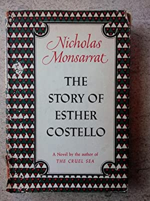 The Story of Esther Costello: Monsarrat, Nicholas