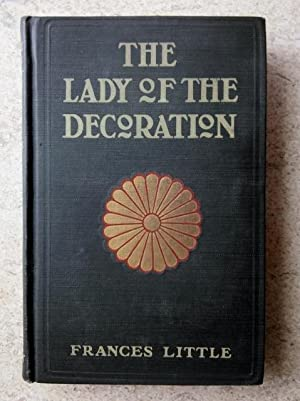 The Lady of the Decoration: Little, Frances