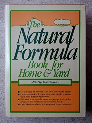 The Natural Formula Book for Home & Yard