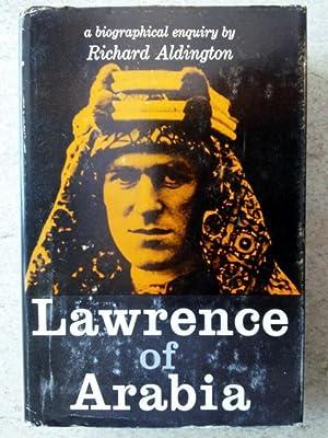 Lawrence of Arabia: A Biographical Enquiry: Aldington, Richard