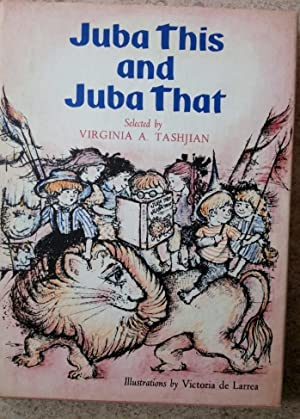 Juba This and Juba That: Story Hour: Tashjian, Virginia A.