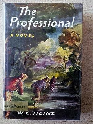 The Professional: Heinz, W. C.
