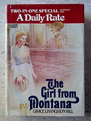 The Girl from Montana AND A Daily Rate