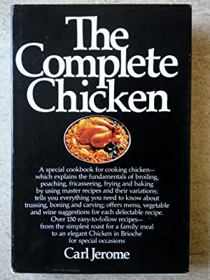 The Complete Chicken: A Special Cookbook for Cooking Chicken