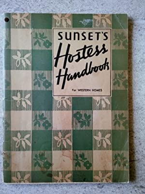 Sunset's Hostess Handbook for Western Homes