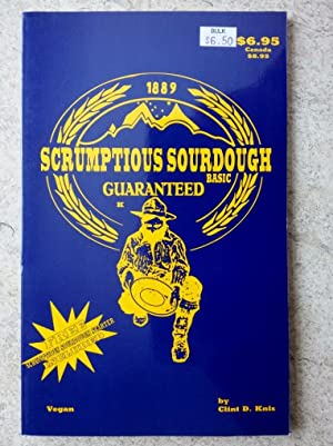 Scrumptious Sourdough Basic Cookbook