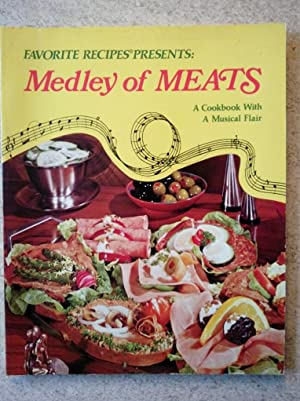 Favorite Recipes Presents: Medley of Meats: A Cookbook with a Musical Flair