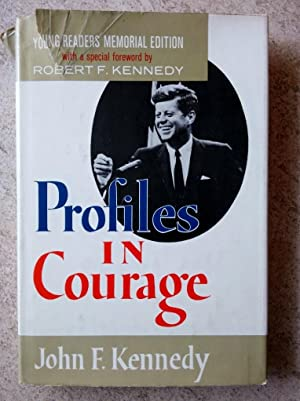 Profiles in Courage: Young Readers Memorial Edition: Kennedy, John F.