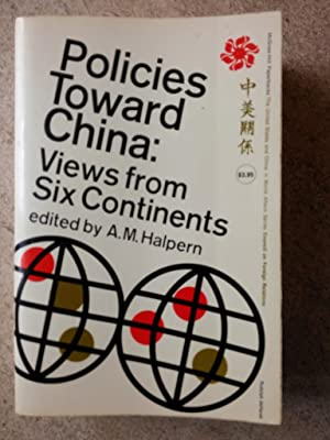 Policies Toward China: Views from Six Continents