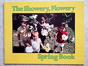 The Showery, Flowery Spring Book: Cole, Joan Wade;
