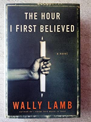 The Hour I First Believed: Lamb, Wally