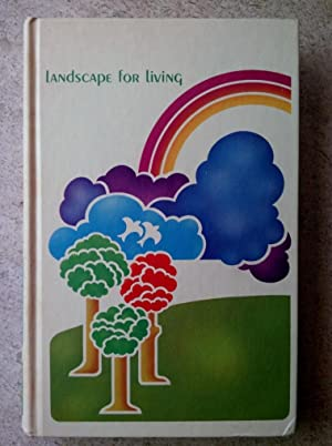 Landscape for Living: The Yearbook of Agriculture 1972