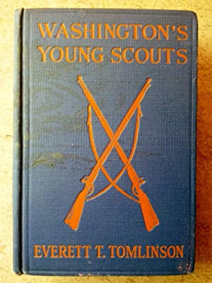 Washington's Young Scouts in the Camp of Cornwallis