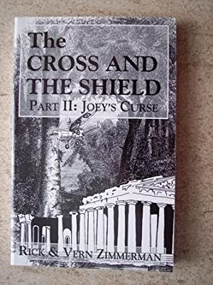 The Cross and the Shield Part II: Joey's Curse