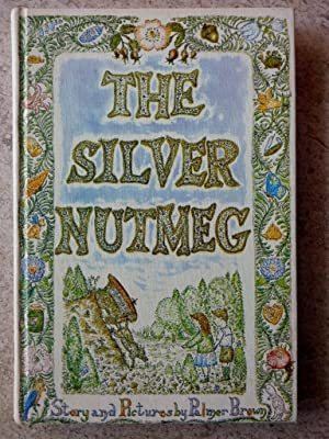 The Silver Nutmeg: The Story of Anna Lavinia and Toby