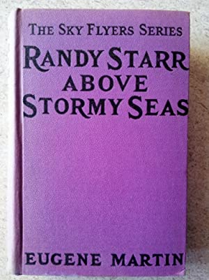 Randy Starr Above Stormy Seas or The Sky Flyers on a Perilous Journey