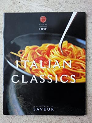 Italian Classics: Fourteen Favorite Recipes from the Pages of Saveur Magazine