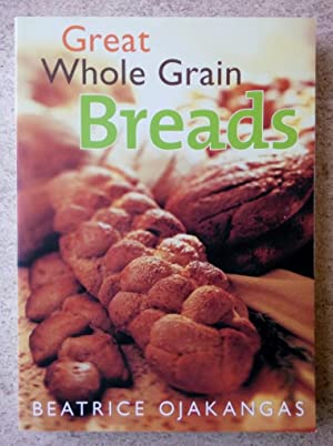 Great Whole Grain Breads