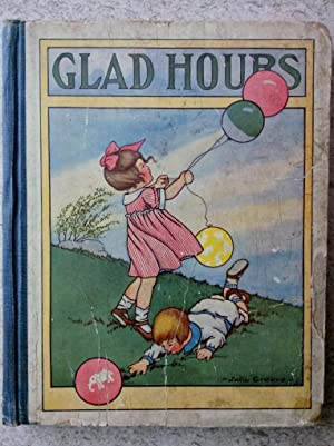 Glad Hours: Jingles-Stories-Rhymes for Little Folks: Various