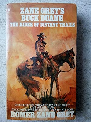 Zane Grey's Buck Duane: The Rider of: Grey, Romer Zane