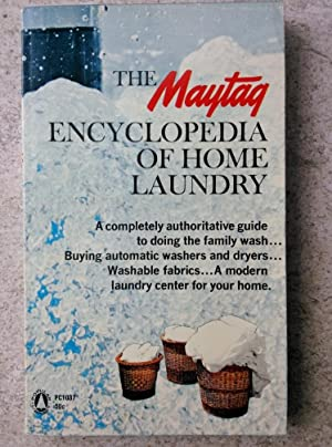 The Maytag Encyclopedia of Home Laundry: Maytag