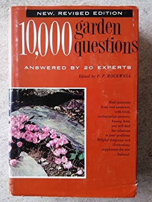 10,000 Garden Questions Answered By 20 Experts Volume 1