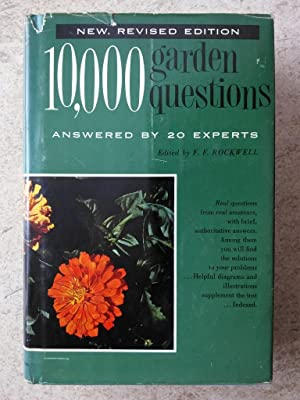 10,000 Garden Questions Answered By 20 Experts Volume 2