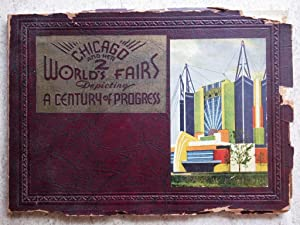 Chicago and Its Two World's Fairs 1893-1933