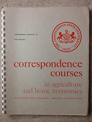 The Pennsylvania State University Correspondence Courses in Agriculture, Course 79, Farm Forestry