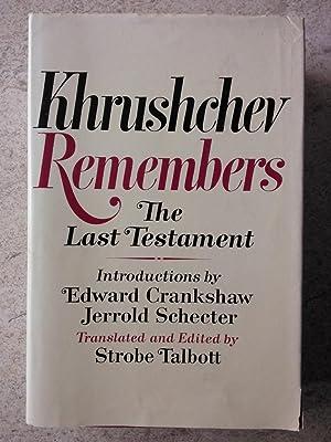 Khrushchev Remembers: The Last Testament: Khrushchev, Nikita S.;