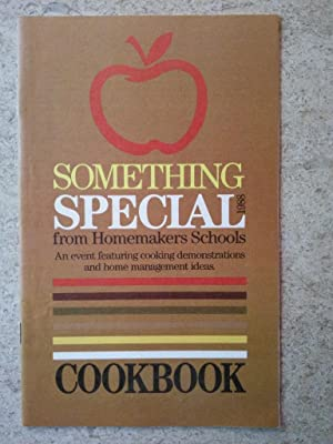 Something Special from Homemakers Schools 1988: Cookbook