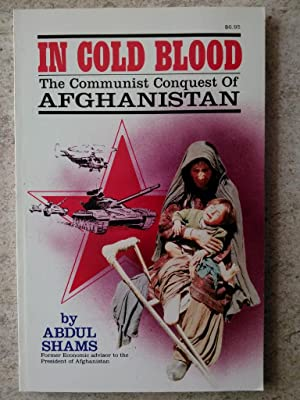 In Cold Blood: The Communist Conquest of: Shams, Abdul Halim