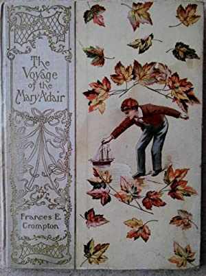 The Voyage of the Mary Adair: Crompton, Frances E.