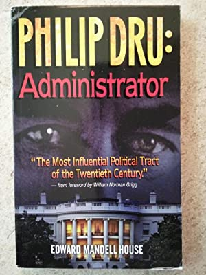Philip Dru: Administrator- A Story of Tomorrow, 1920-1935