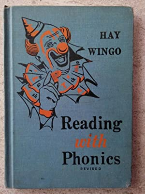 Reading with Phonics, Revised: Hay, Julie; Wingo,