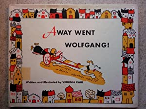 Away Went Wolfgang!