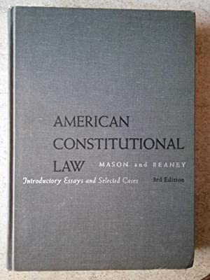 American Constitutional Law: Introductory Essays and Selected: Mason, Alpheus Thomas;