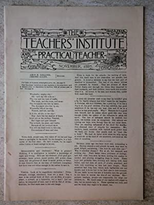 The Teachers' Institute and Practical Teacher November, 1887