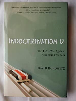 Indoctrination U:The Left's War Against Academic Freedom