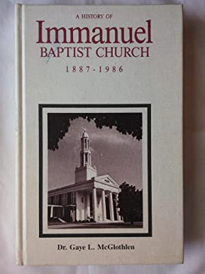 A History of Immanuel Baptist Church 1887-1986