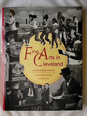 Fine Arts in Cleveland: An Illustrated History