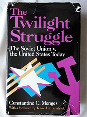The Twilight Struggle: The Soviet Union V. the United States Today